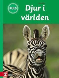 Biologi 4-6 Djur i v�rlden, Faktabok (inbunden)