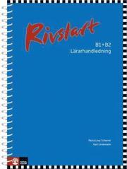 Rivstart B1+B2 Lärarhandledning andra upplagan