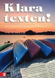 Klara texten! Texttyper och övningar för kurs D