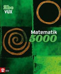 Matematik 5000 Kurs 2bc Vux L�robok (h�ftad)