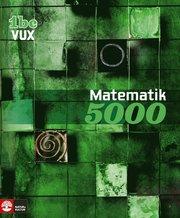 Matematik 5000 Kurs 1bc Vux Lärobok