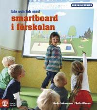 L�r och lek med smartboard i f�rskolan (h�ftad)
