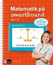 Matematik på smartboard åk 1-6 + Matteverktyg digitala bas 1-6 IST (12mån)