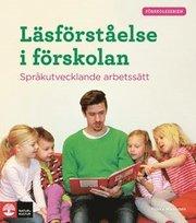 Läsförståelse i förskolan : Språkutvecklande arbetssätt