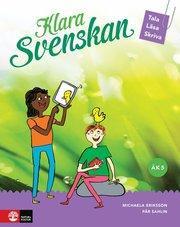 Klara svenskan åk 5 Elevbok Åk 5 tala läsa skriva
