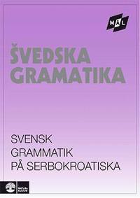 M�lgrammatiken Svensk grammatik p� serbokroatiska (h�ftad)
