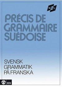 M�lgrammatiken Svensk grammatik p� franska (h�ftad)