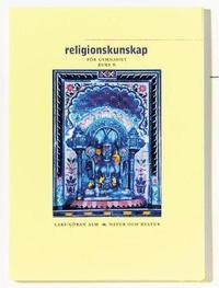 Religionskunskap f�r gymnasiet kurs B (h�ftad)