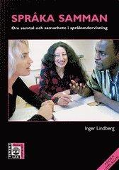 Spr�ka samman : om samtal och samarbete i spr�kundervisning (h�ftad)