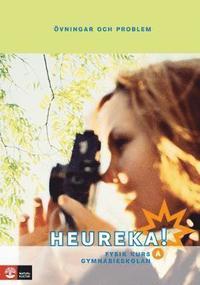 Heureka! : fysik f�r gymnasieskolan. Kurs A, �vningar och problem (h�ftad)