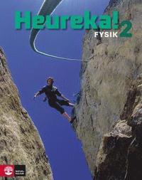 Heureka! Fysik Kurs 2 L�robok (h�ftad)