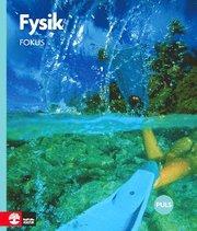 Fysik : för grundskolans senare del. Fokus