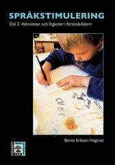 Språkstimulering. D. 2 Aktiviteter och åtgärder i förskoleåldern