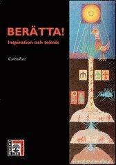 Ber�tta! - Inspiration och teknik