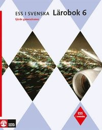 ESS i svenska 6 Studiebok 6 med facit (4:e upplagan) (h�ftad)