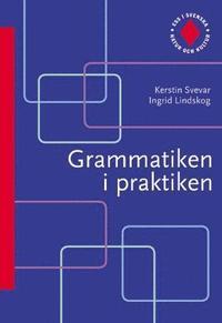 Ess i svenska. Grammatiken i praktiken (h�ftad)