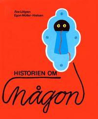 Historien Om N�gon (inbunden)