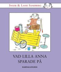 Vad Lilla Anna Sparade P� (inbunden)
