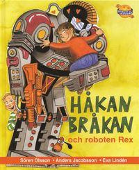 H�kan Br�kan Och Roboten Rex (kartonnage)