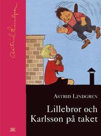 Lillebror och Karlsson p� taket (inbunden)