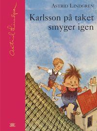 Karlsson p� taket smyger igen (inbunden)