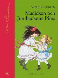 Madicken och Junibackens Pims (inbunden)