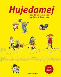 Hujedamej : och 20 andra visor av Astrid Lindgren (kartonnage)