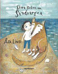 Stora boken om Sandvargen (kartonnage)