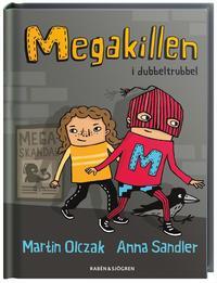 Megakillen i dubbeltrubbel (e-bok)