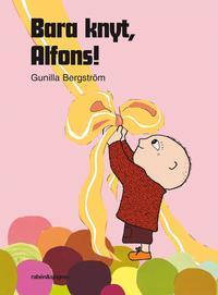 Bara knyt, Alfons! (kartonnage)