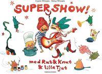 Supershow med Rut & Knut & lilla Tjut (kartonnage)
