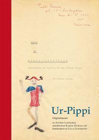 Ur-Pippi : originalmanus (inbunden)
