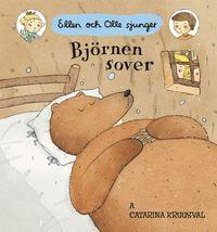 Bj�rnen sover : Ellen och Olle sjunger (kartonnage)