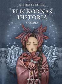 Flickornas historia : v�rlden (inbunden)