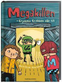 Megakillen : grymma Grabben sl�r till (kartonnage)