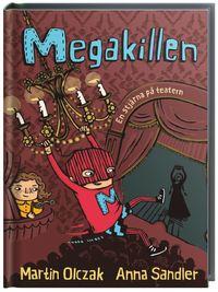 Megakillen : en stj�rna p� teatern (kartonnage)