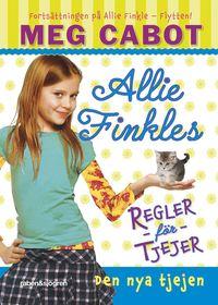 Allie Finkles regler f�r tjejer. Den nya tjejen (inbunden)