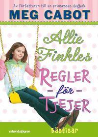 Allie Finkles regler f�r tjejer. B�stisar (inbunden)