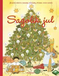Sagolik jul : julens b�sta sagor, s�nger, pyssel och godis (kartonnage)