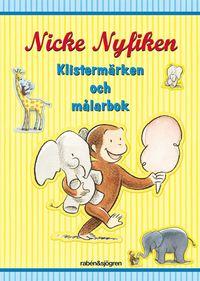 Nicke Nyfiken - Klisterm�rken och m�larbok (h�ftad)