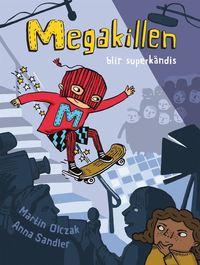 Megakillen blir superk�ndis (e-bok)
