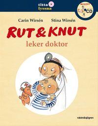 Rut & Knut leker doktor (inbunden)