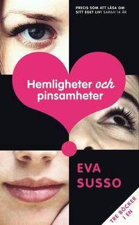 Hemligheter och pinsamheter : tre tjejer, tre k�rlekshistorier, en bok (kartonnage)