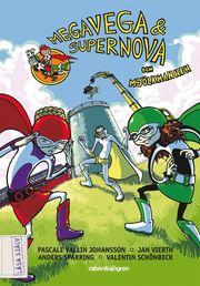 Megavega & Supernova och mjölkmannen