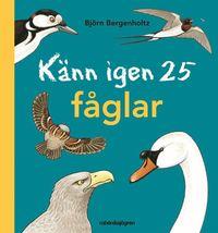 K�nn igen 25 f�glar (inbunden)