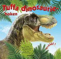 Tuffa dinosaurieboken (h�ftad)