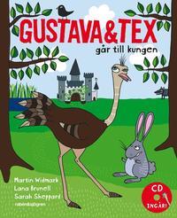 Gustava och Tex g�r till kungen (inbunden)