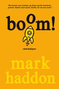 Boom! : (eller 70 000 ljus�r) (h�ftad)