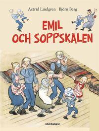 Emil och soppsk�len (inbunden)