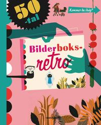 Bilderboksretro 50-tal (e-bok)